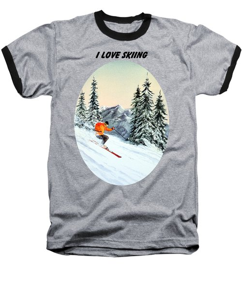 Baseball T-Shirt featuring the painting I Love Skiing  by Bill Holkham
