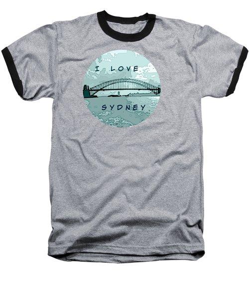I Love Sydney Baseball T-Shirt by Leanne Seymour
