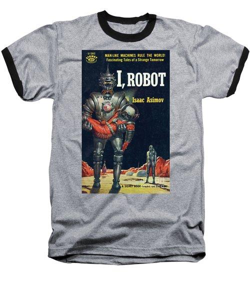 I, Robot Baseball T-Shirt