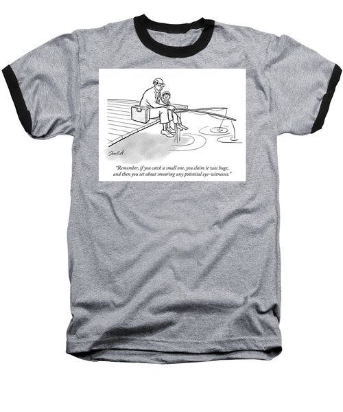 If You Catch A Small One Baseball T-Shirt