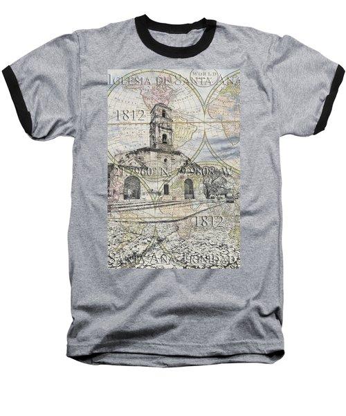 Iglesia De Santa Ana Passport Baseball T-Shirt