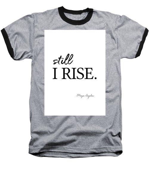 I'll Rise #minimalism 3 Baseball T-Shirt