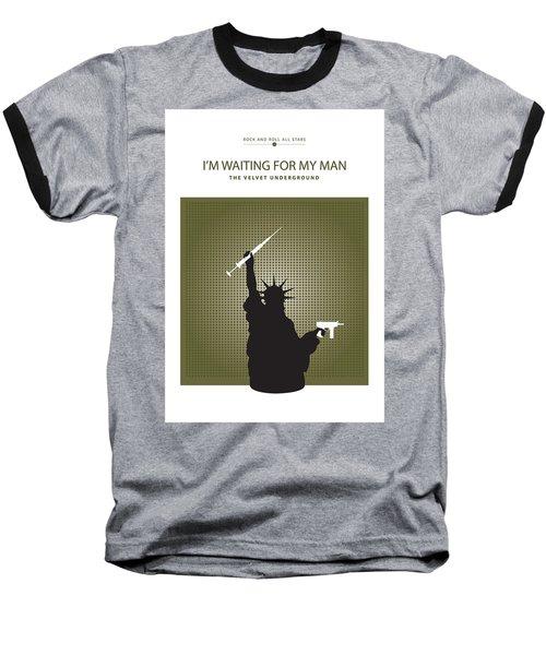 I'm Waiting For My Man -- The Velvet Underground Baseball T-Shirt