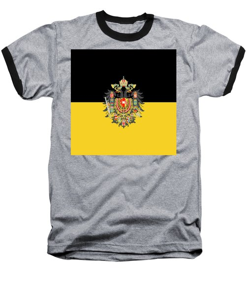 Habsburg Flag With Imperial Coat Of Arms 1 Baseball T-Shirt