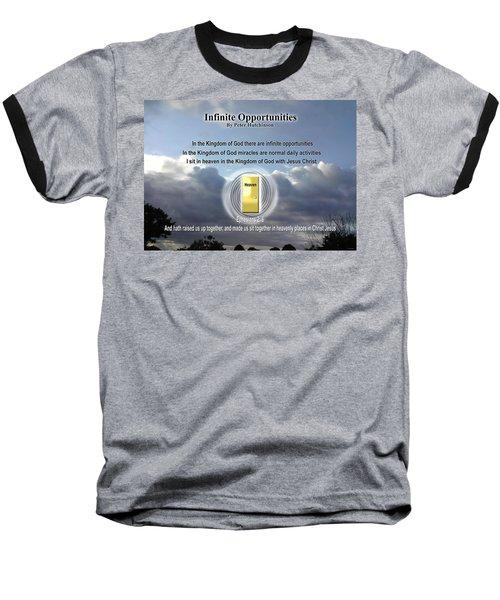 Infinite Opportunities Baseball T-Shirt