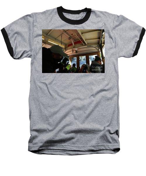 Inside A Cable Car Baseball T-Shirt