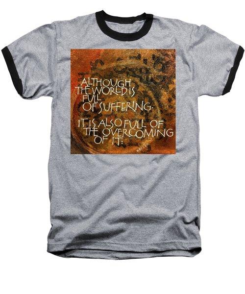 Inspirational Saying Overcome Baseball T-Shirt
