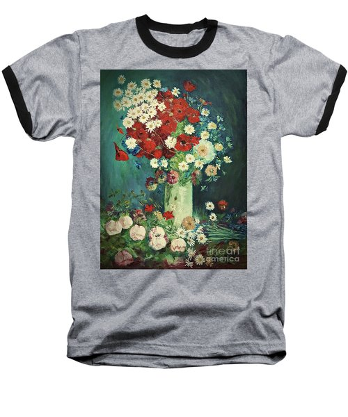 Interpretation Of Van Gogh Still Life With Meadow Flowers And Roses Baseball T-Shirt