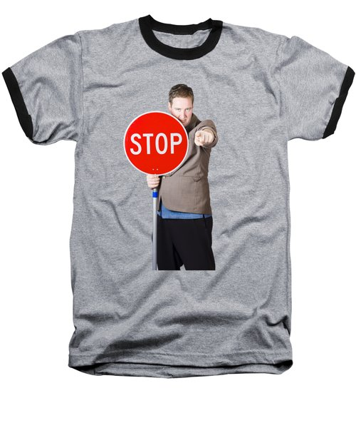 Baseball T-Shirt featuring the photograph Isolated Man Holding Red Traffic Stop Sign by Jorgo Photography - Wall Art Gallery