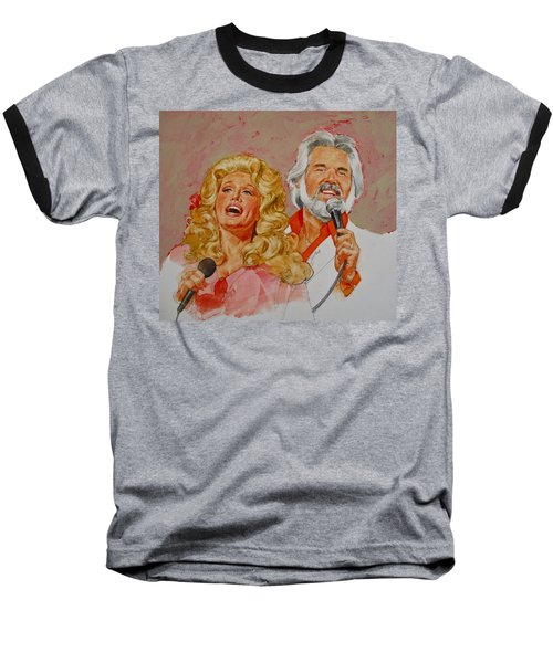 Its Country - 8  Dolly Parton Kenny Rogers Baseball T-Shirt