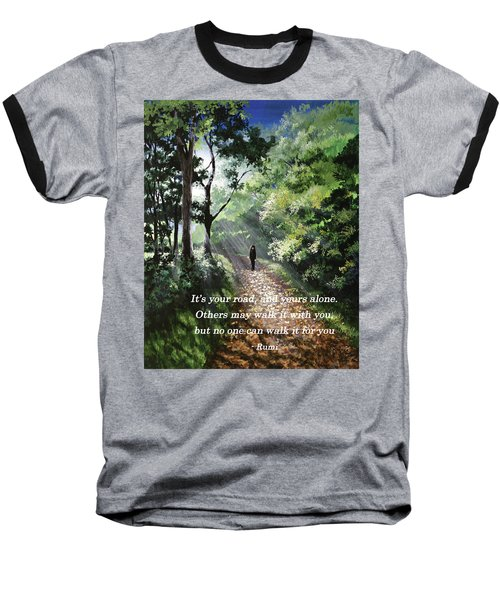 It's Your Road Baseball T-Shirt