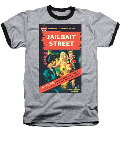Baseball T-Shirt featuring the painting Jailbait Street by Ray Johnson