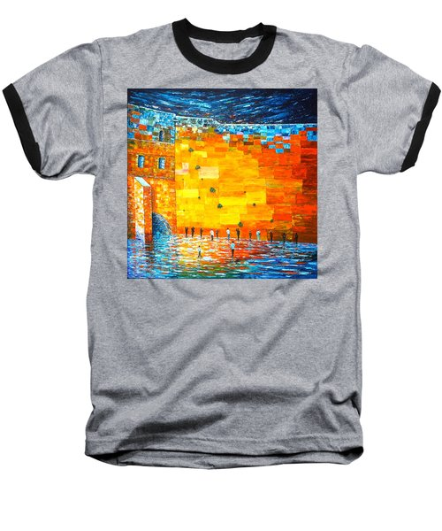 Baseball T-Shirt featuring the painting Jerusalem Wailing Wall Original Acrylic Palette Knife Painting by Georgeta Blanaru