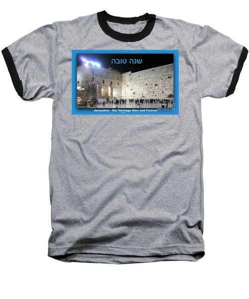 Jerusalem Western Wall Shana Tova Happy New Year Israel Baseball T-Shirt