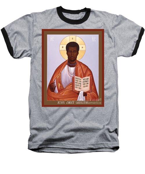 Jesus Christ - Liberator - Rljcl Baseball T-Shirt