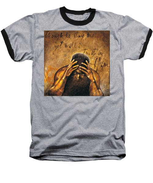 Baseball T-Shirt featuring the painting Job by Christopher Marion Thomas