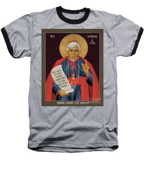 John Henry Newman - Rljhn Baseball T-Shirt