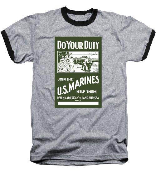 Join The Us Marines Baseball T-Shirt