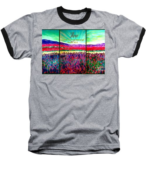 Joy Comes With The Morning Triptych  Baseball T-Shirt by Kimberlee Baxter