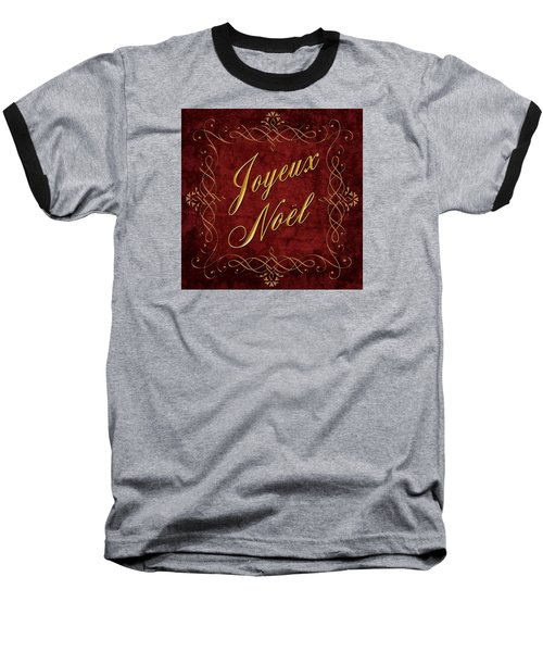 Joyeux Noel In Red And Gold Baseball T-Shirt by Caitlyn  Grasso