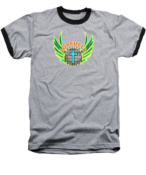 Joyfully Baseball T-Shirt