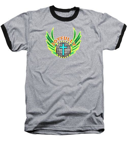 Joyfully Baseball T-Shirt