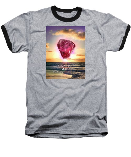 July Birthstone Ruby Baseball T-Shirt