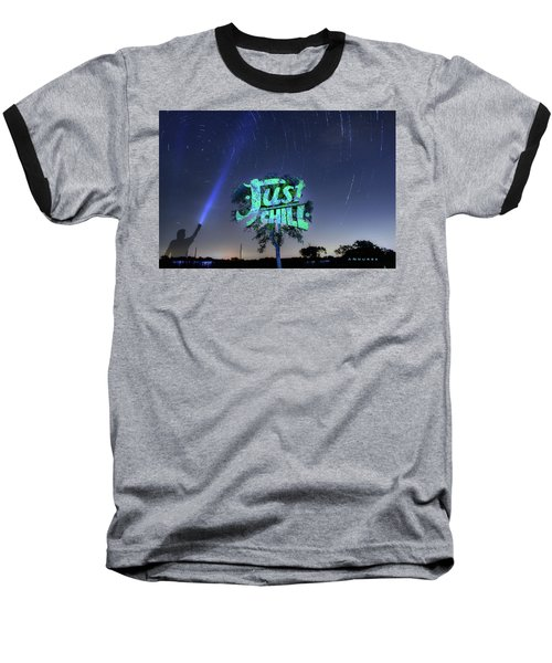 Just Chill Baseball T-Shirt by Andrew Nourse