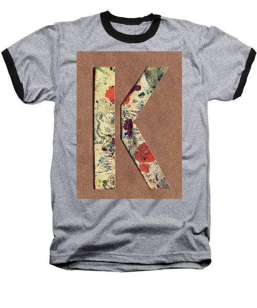 The Letter K Baseball T-Shirt