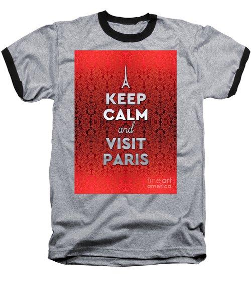 Keep Calm And Visit Paris Opera Garnier Floral Wallpaper Baseball T-Shirt