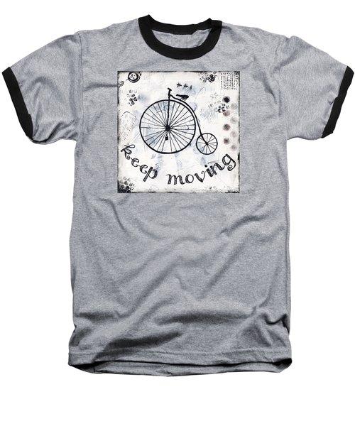 Keep Moving Forward Baseball T-Shirt