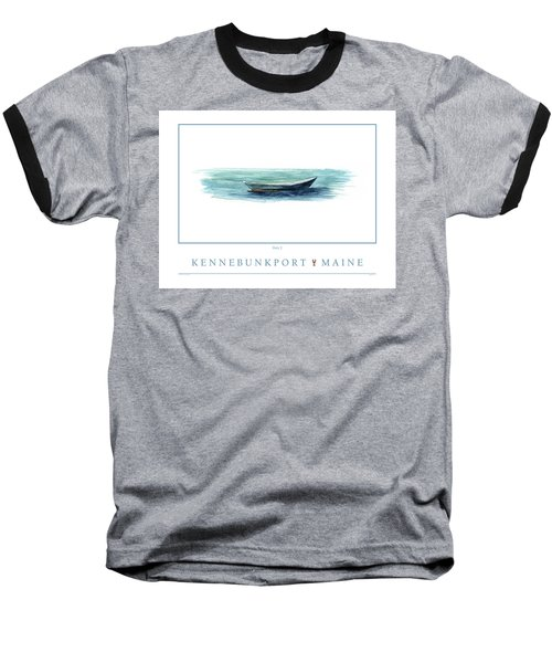 Kennebunkport Dory 2 Baseball T-Shirt