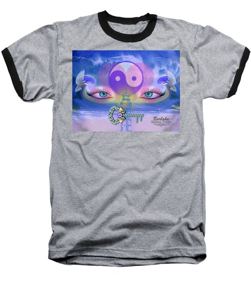 Baseball T-Shirt featuring the digital art Hope Is The Key To Balance Love And Peace by Barbara Tristan