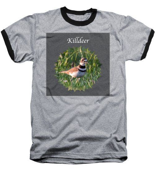 Killdeer Baseball T-Shirt by Jan M Holden