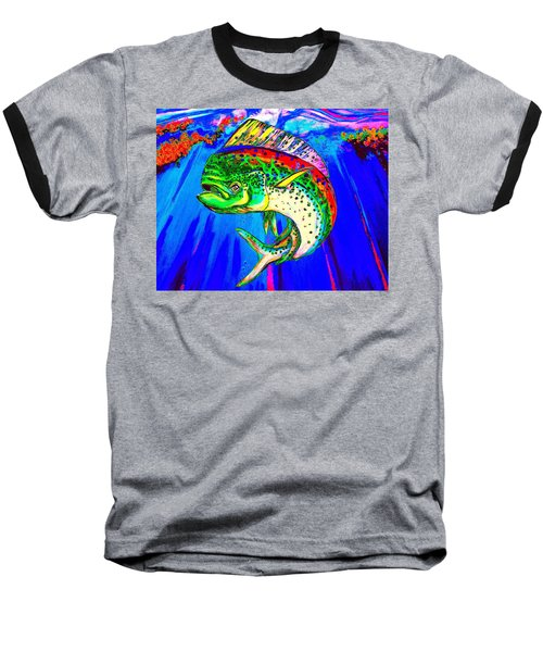 King Mahi-mahi Baseball T-Shirt
