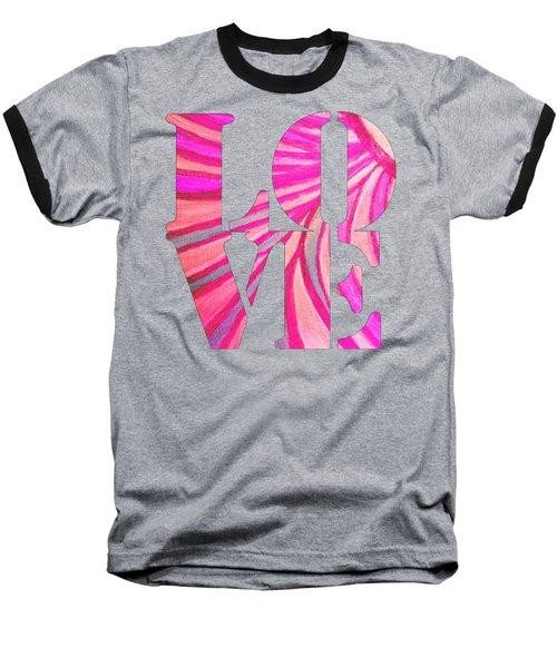 L O V E  Baseball T-Shirt