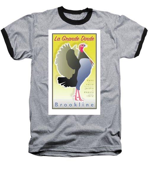 La Grande Dinde Baseball T-Shirt