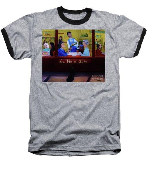 La Vie Est Belle Baseball T-Shirt