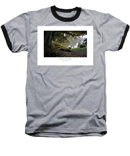 Lake In The Park Baseball T-Shirt