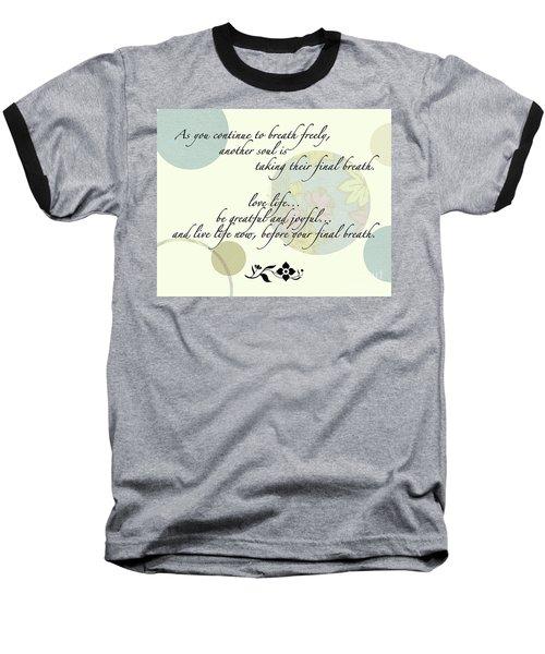 Last Breath Baseball T-Shirt