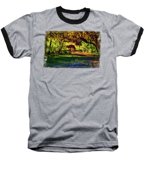 Late Afternoon On The Farm Baseball T-Shirt