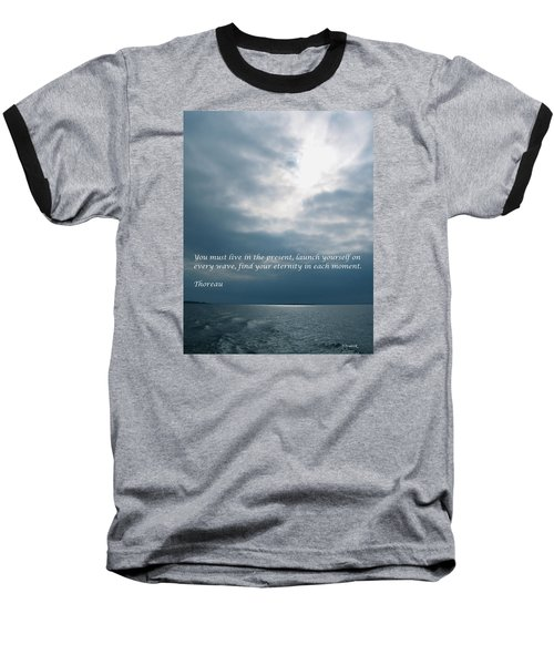 Launch Yourself On Every Wave Baseball T-Shirt by Deborah Dendler