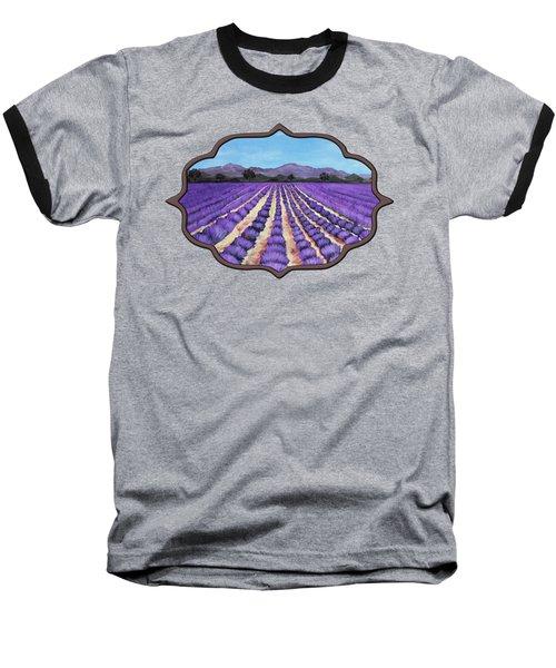 Lavender Field In Provence Baseball T-Shirt