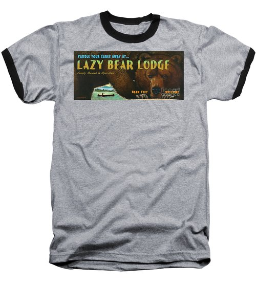 Baseball T-Shirt featuring the painting Lazy Bear Lodge Sign by Wayne McGloughlin