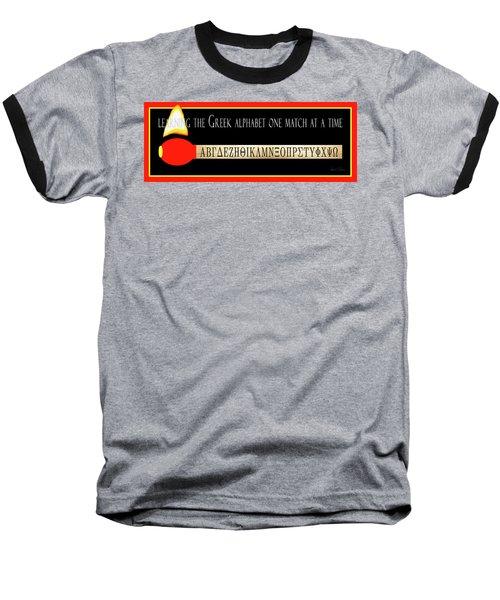Learning The Greek Alphabet Baseball T-Shirt