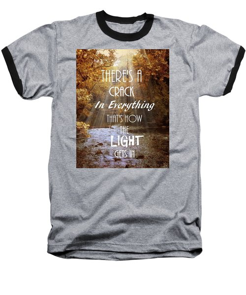 Leonard Cohen Quote Baseball T-Shirt