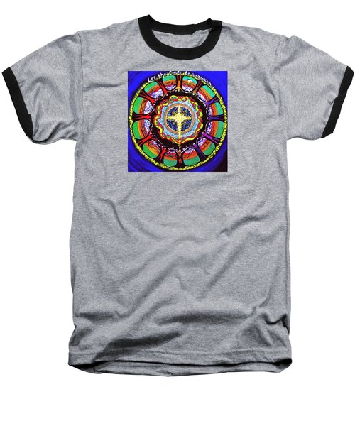 Let The Circle Be Unbroken Baseball T-Shirt by Jeanette Jarmon