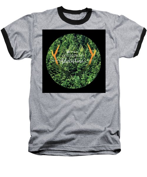 Baseball T-Shirt featuring the photograph Let's Go On An Adventure by Robin Dickinson