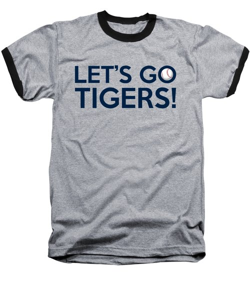 Let's Go Tigers Baseball T-Shirt
