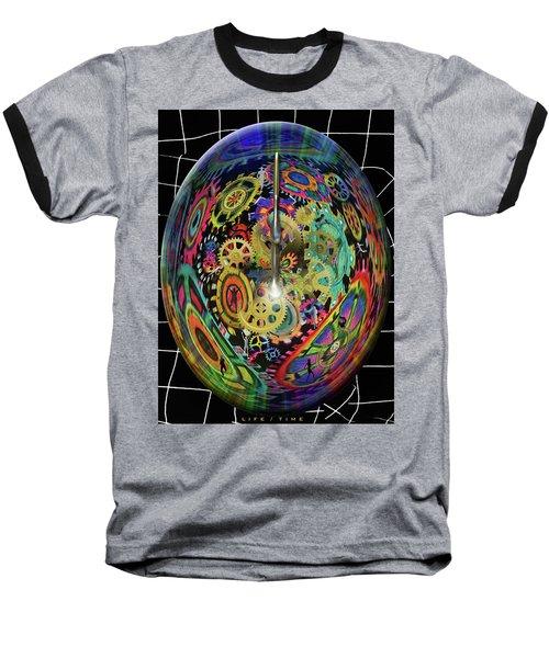 Life / Time Baseball T-Shirt
